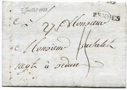 ILLE ET VILAINE De RENNES LAC Du 07/07/1782 Marque Lenain N°6 Taxée 15 Pour SEDAN - Storia Postale