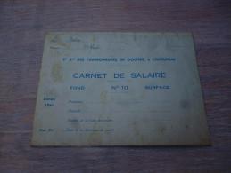 CB7 Ch�telineau carnet de salaire St� anonyme des charbonnages du gouffre 1941