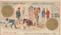 - CHROMO - HISTOIRE DE LA MONNAIE FRANCAISE - N°29 - Monnaie D'or De Philippe Auguste -  013 - Guérin-Boutron