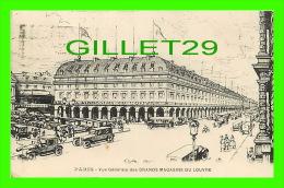 PARIS (75) VUE GÉNÉRALE DES GRANDS MAGASINS DU LOUVRE - ANIMÉE - CIRCULÉE EN 1926 - POTONNIÉE FRÈRES, IMP. - - Other Monuments