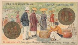 - CHROMO - HISTOIRE DE LA MONNAIE FRANCAISE - N°77 - Indo-Chine Française - 1 C. De Piastre -  031 - Guérin-Boutron