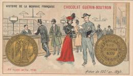 - CHROMO - HISTOIRE DE LA MONNAIE FRANCAISE - N°80 - Pièce De 100Fr Or -  032 - Guérin-Boutron