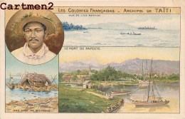 LES COLONIES FRANCAISES ARCHIPEL DE TAÏTI TAHITI ILE MATAIEVA LE PORT DE PAPEETE - Tahiti
