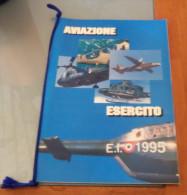 CALENDARIO 1995  AVIAZIONE ESERCITO  ALL'INTERNO: LA BANDIERA CENNI STORICI CENTRO AVIAZIONE DELL'ESERCITO 1° REGGIMENTO - Calendari