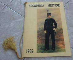 CALENDARIO 1989 ACCADEMIA MILITARE  ALL'INTERNO: I COMANDANTI DIMENSIONI CM 24X34 PAGINE 12 CONDIZIONI BUONE - Formato Grande : 1981-90