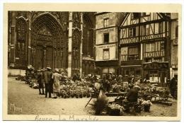 76 : ROUEN - MARCHE AUX FLEURS DE LA PLACE DE LA CALENDE ET PORTAIL DE LA CALENDE - Rouen