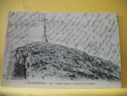 13 188 CPA - AIX EN PROVENCE - SAINTE VICTOIRE - LA CROIX DE PROVENCE - 1907 (VOIR SCANS RECTO VERSO) - Aix En Provence