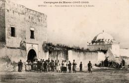 Campagne Du Maroc 1907-1908 - SETTAT- Porte De La Casbah Et Kouba - Animée - Andere Oorlogen