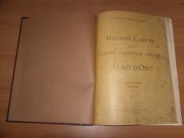 WW1 LIGURIA ALBO D'ORO CADUTI MILITARI DI GUERRA FASCISMO 1930 FIRMATO MUSSOLINI - War 1914-18