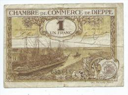 Chambre De Commerce De Dieppe 1 Franc  Mauvais état - Handelskammer