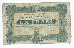 Ville De Strasbourg - 1 Franc  Mauvais état- - Bons & Nécessité