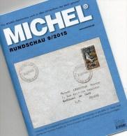 Briefmarken MICHEL Rundschau 9/2015 Neu 6€ New Stamps+coins World Catalogue And Magacine Of Germany ISBN 9 783954 025503 - Phonecards
