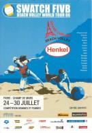 HENKEL GRAND CHELEM . SWATCH FIVB WORLD TOUR 2006 . CIRCUIT MONDIAL DE BEACH VOLLEY . PARIS . - Volleyball