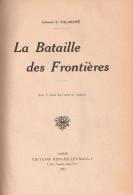 BATAILLE DES FRONTIERES GUERRE AOUT 1914 BELGIQUE DEFAITE STRATEGIQUE