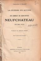 GUERRE EN ACTION 1914 COMBAT RENCONTRE NEUFCHATEAU 22 AOUT COLONEL GRASSET