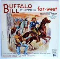 Disque Vinyle 33T 25 Cm BUFFALO BILL François Périer - FESTIVAL ADES ALB 348 1960 ILLUSTRATIONS M TAPIERO - Disques & CD