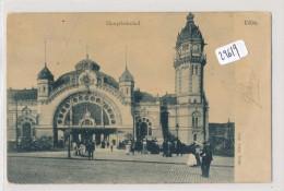 CPA ( Précurseur) -  Allemagne - Köln -  Hauptbahnhof - Köln