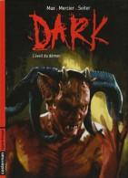 """Max . Mercier . Seiter - """" DARK """" 2  - L´éveil Du Démon  - Casterman - Ligne Rouge - ( 2008 ) . - Bücher, Zeitschriften, Comics"""