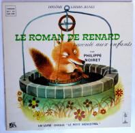 Disque Vinyle 33T 25 Cm LE ROMAN DE RENARD Philippe Noiret - ADES ALB 346 1972 - Disques & CD