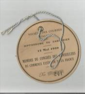 BADGE DE PARTICIPATION AU SOCIETE DE COURSES D'ALGER HIPPODROME DU CAROUBIER 1930 - Tickets D'entrée