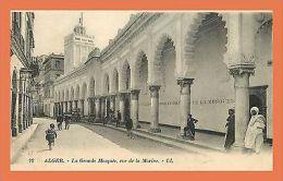 A503 / 397 Algérie ALGER La Grande Mosquée Rue De La Marine - Algerien