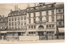 CPA, 209, Caen ,Grand Hôtel De La Place Royale  Ed. LL. - Caen