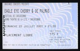 Ticket Concert Eagle Eyed Cherry + Gerald De Palmas - Carcassonne 2001 - Tickets De Concerts