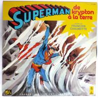 Disque Vinyle 33T SUPERMAN De Krypton à La Terre -  ADES PM 10516 1980 Pochette Nadine Forster - Disques & CD