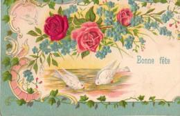 C.P.A Gaufrée De 1908 - BONNE FÊTE - Roses Touché Velours, Colombes, Lierre, Dos Non Divisé - Fêtes - Voeux