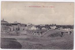 Mattaincourt - Pont Sur Le Madon - Non Classés