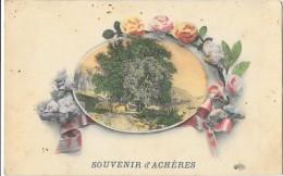 ACHERES (78) Carte Fantaisie Souvenir - Acheres