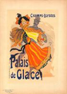 J-CHERET - Lithographie -(imprimerie Chaix) Fin 19ème - PALAIS DE GLACE -champs Elysées