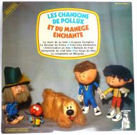 Disque Vinyle 33T LES CHANSONS DE POLLUX ET DU MANEGE ENCHANTE ORTF - MR PICKWICK MPD 401 1974 - Disques & CD