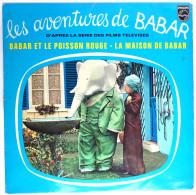 Rare Disque Vinyle 33T LES AVENTURES DE BABAR ET LE POISSON ROUGE ORTF - PHILIPS 849465 BY 1962 - Disques & CD