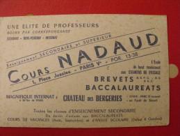 Buvard Cours Nadaud. Baccalaureats, Brevets. Paris. Vers 1950 - Blotters