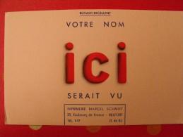 Buvard Imprimerie Marcel Schmitt. Votre Nom Ici Serait Vu. Vers 1950 - Buvards, Protège-cahiers Illustrés