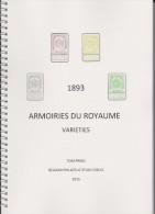 1893 ARMOIRIES DU ROYAUME By Tom PRING Du Belgian Study Circle (BSC) 146 Pages En Couleur - Filatelia E Historia De Correos