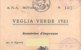"""03979 """" NOVARA - A.N.A. (ASSOCIAZIONE NAZIONALE ALPINI) - VEGLIA VERDE 1931"""" SCONTRINO D'INGRESSO ORIGINALE. - Tickets - Vouchers"""