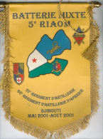 FRANCE - Fanion BATTERIE MIXTE 5ème R.I.A.O.M. DJIBOUTI 2001 - Esercito