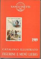 Catalogus LIEBIG: SANGUINETTI, Catalogo illustrato figurine e menu LIEBIG, 1989, 432 p.