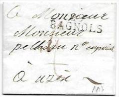 Marque Linéaire  GARD LETTRE Obl 29 BAGNOLS 36 * 11 Mm -  23 OCTOBRE 1813 - Lot7206 - Marcophilie (Lettres)