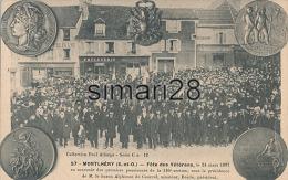 MONTLHERY - N° 57 - FETE DES VETERANS - LE 24 MARS 1907 EN SOUVENIR DES PREMIERS PENSIONNES DE LA 116 Eme SECTION SOUS L - Montlhery
