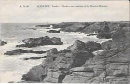 A.D. 90 ILE D'YEU ( Vendée )  ROCHERS AUX ENVIRONS DE LA PIERRE A MONSIEUR  - Ray134 - Ile D'Yeu