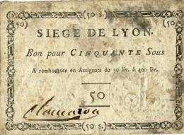 SIEGE DE LYON : BON POUR CINQUANTE SOUS - Assignats & Mandats Territoriaux