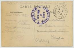 Cachet Commissaire De La Gare De Noisy-le-Sec / CP Entrée Par Le Quartier Neuf - Boulevard Michelet. 1915. - Marcofilia (sobres)