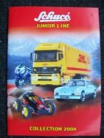 CATALOGO  SCHUCO  Junior Line Scale 1/72  1/43  1/24 Camion Aerei Navi  2004 - Catalogi