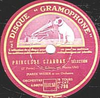 78 Trs 30 Cm état B - MAREK WEBER - PRINCESSE CZARDAS Sélection 1re Et 2e Parties - 78 Rpm - Schellackplatten