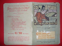 Biblioteca D´oro Pubblicazione Per Le Signore E Signorine,  Volume 11 Del 1903. - Libri Antichi
