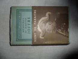 MEMOIRES DU MARECHAL JOFFRE 1910/1917  / ED. PLON - 1932 - Livres, BD, Revues