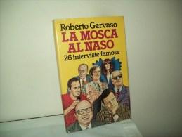 La Mosca Al Naso (Rizzoli 1980)  Di Roberto Gervaso - Giornalismo